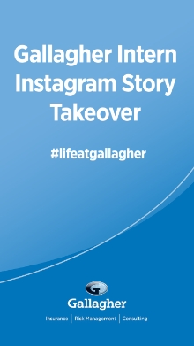 Gallagher Intern Instagram Story Takeover